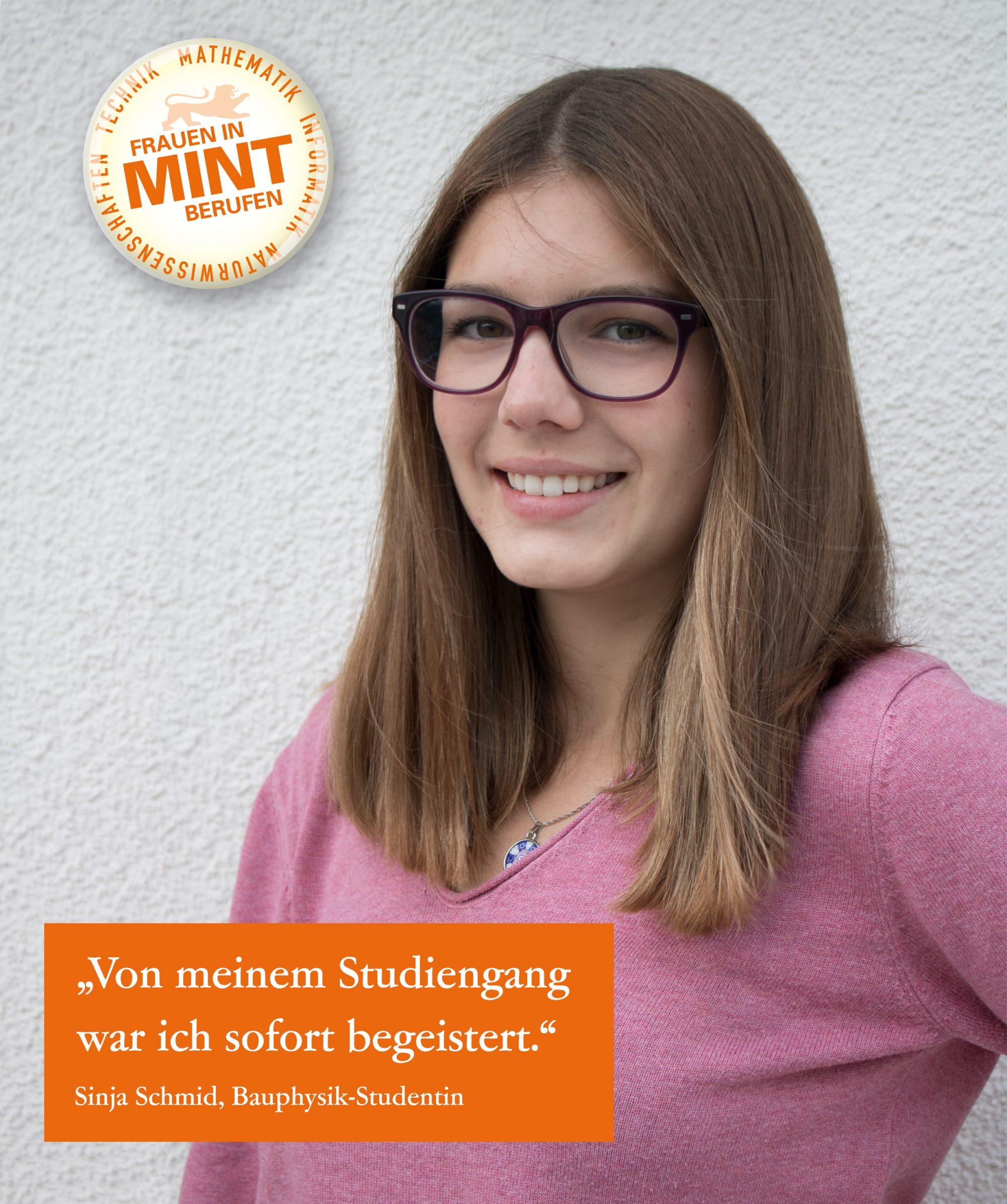 Die Bauphysik-Studentin Sinja Schmid lächelt in die Kamera. Im Bild ist ein Zitat von ihr eingeblendet: Von meinem Studiengang war ich sofort begeistert.
