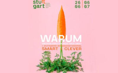 """""""Smart und Clever""""- 1. Stuttgarter Wissenschaftsfestival"""