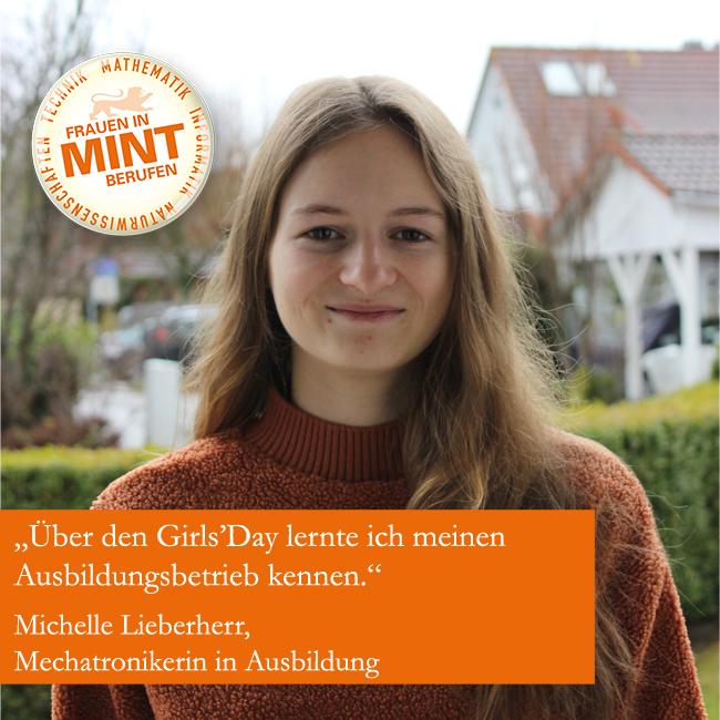 Die Mechatronik-Auszubildende Michelle Lieberherr lächelt in die Kamera. Im Bild ist ein Zitat von ihr eingefügt: Über den Girls' Day lernte ich meinen Ausbildungsbetrieb kennen.
